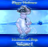 Victims of Pop (as Ziggy Holmes) cover graphic